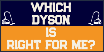 Which Dyson Is Right For Me