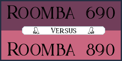 Roomba 690 vs 890 – Which Roomba Should I Get?