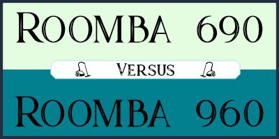 roomba 690 vs 960